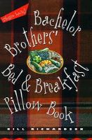 Bachelor Brothers' Bed & Breakfast Pillow Book