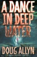 A Dance in Deep Water