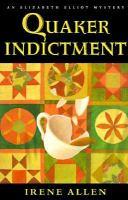 Quaker Indictment
