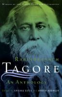 Rabindranath Tagore : an anthology