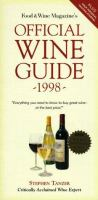 Food & Wine Magazine's Official Wine Guide