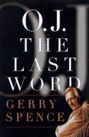 O.J. the Last Word