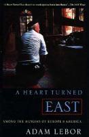 A Heart Turned East