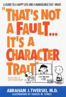 That's Not A Fault-- It's A Character Trait