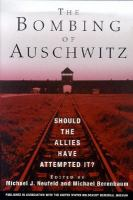 The Bombing of Auschwitz