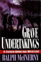 Grave Undertakings
