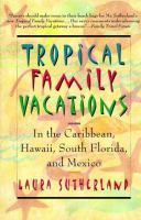 Tropical Family Vacations