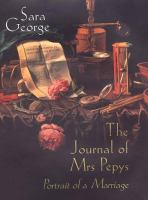 The journal of Mrs. Pepys : portrait of a marriage