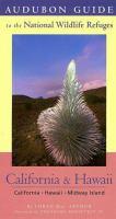 Audubon Guide to the National Wildlife Refuges, California & Hawaii
