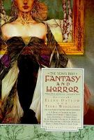 The Year's Best Fantasy & Horror Twelfth Annual Collection