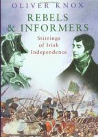 Rebels & Informers