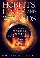 Hobbits, Elves, and Wizards