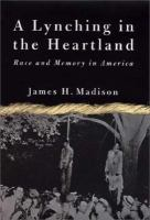 A Lynching in the Heartland