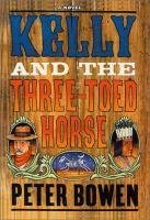 Kelly and the Three-toed Horse
