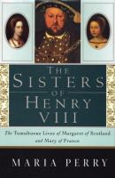 The Sisters of Henry VIII