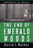 The End of Emerald Woods