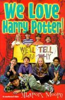 We Love Harry Potter