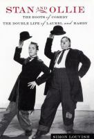 Stan and Ollie, the Roots of Comedy