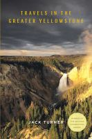 Travels in the Greater Yellowstone