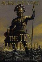 The Ten Thousand  :  A Novel of Ancient Greece