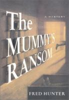 The Mummy's Ransom