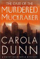 The Case of the Murdered Muckracker
