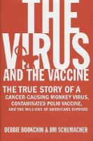 The Virus and the Vaccine