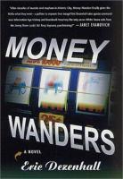 Money Wanders
