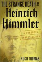 The Strange Death of Heinrich Himmler