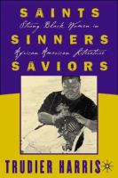 Saints, Sinners, Saviors