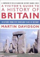 A Visitor's Guide to A History of Britain