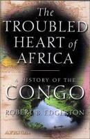 The Troubled Heart of Africa
