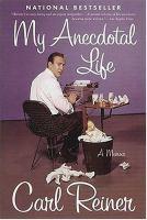 My Anecdotal Life : A Memoir