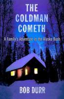 The Coldman Cometh