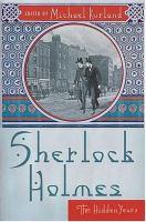 Sherlock Holmes, the Hidden Years