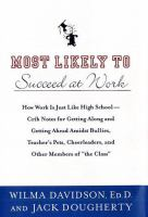 Most Likely to Succeed at Work
