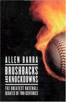 Brushbacks and Knockdowns
