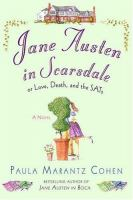 Jane Austen in Scarsdale, Or, Love, Death, and the SATs