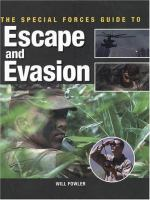 The Special Forces Guide to Escape and Evasion