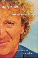 Kiss Me Like A Stranger