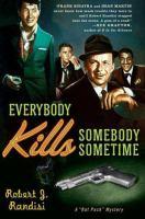 Everybody Kills Somebody Sometime