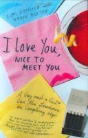 I Love You, Nice to Meet You
