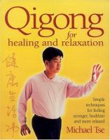 Qigong for Healing and Relaxation