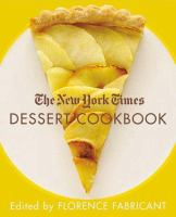 The New York Times Dessert Cookbook