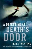 A Detective at Death's Door