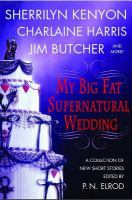 My Big Fat Supernatural Wedding