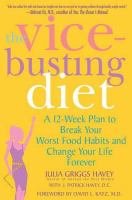The Vice-busting Diet