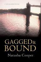 Gagged & Bound