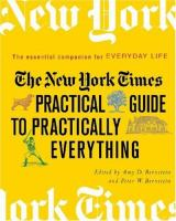 The New York Times Practical Guide to Practically Everything