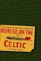 Murder on the Celtic